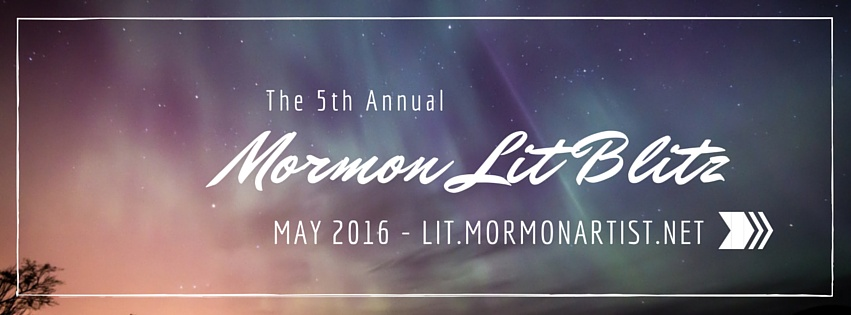 The 2016 Mormon Lit Blitz